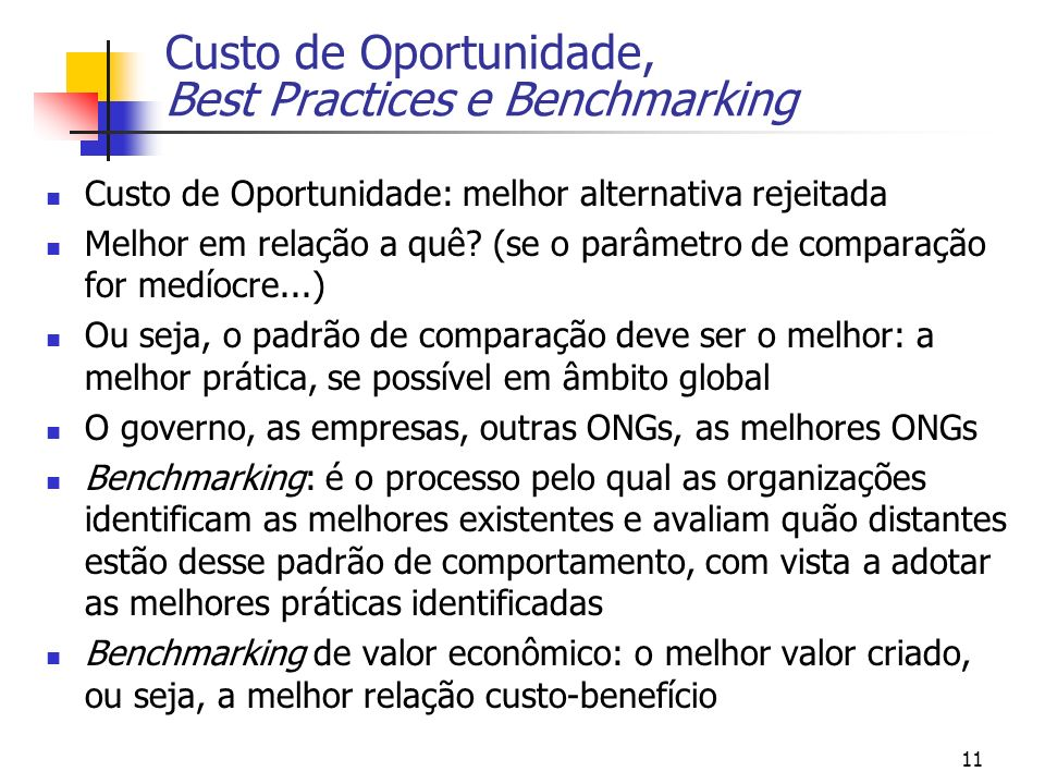 Custo de Oportunidade, Best Practices e Benchmarking