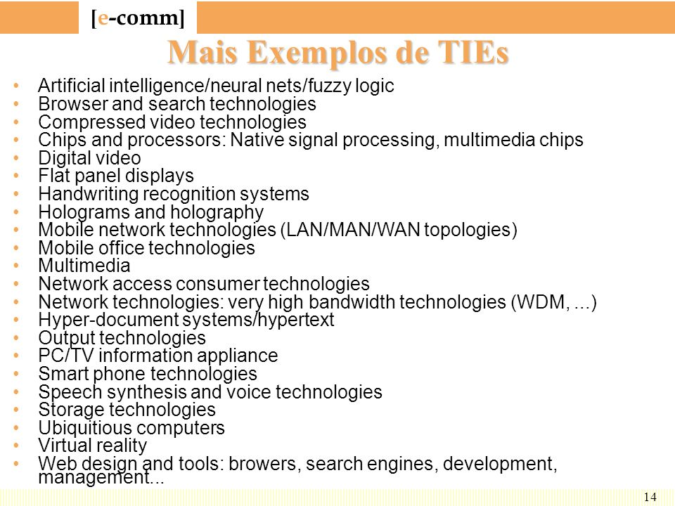 Mais Exemplos de TIEs Artificial intelligence/neural nets/fuzzy logic