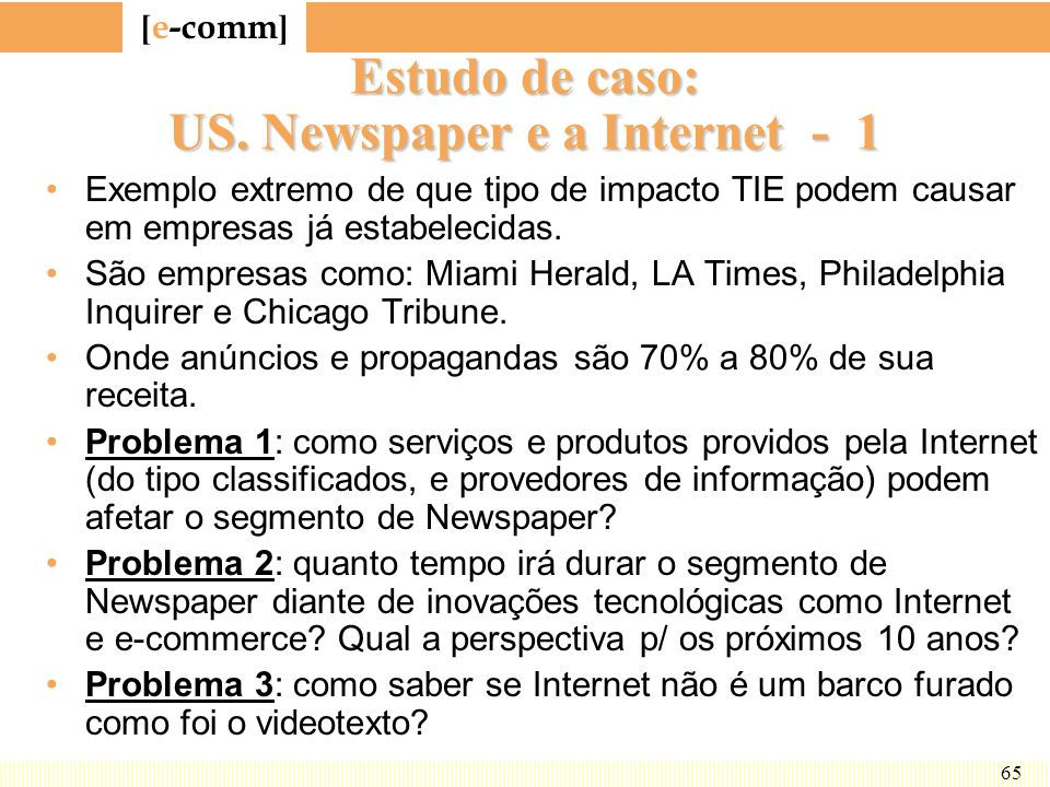 Estudo de caso: US. Newspaper e a Internet - 1