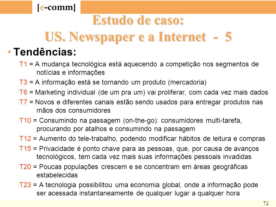 Estudo de caso: US. Newspaper e a Internet - 5