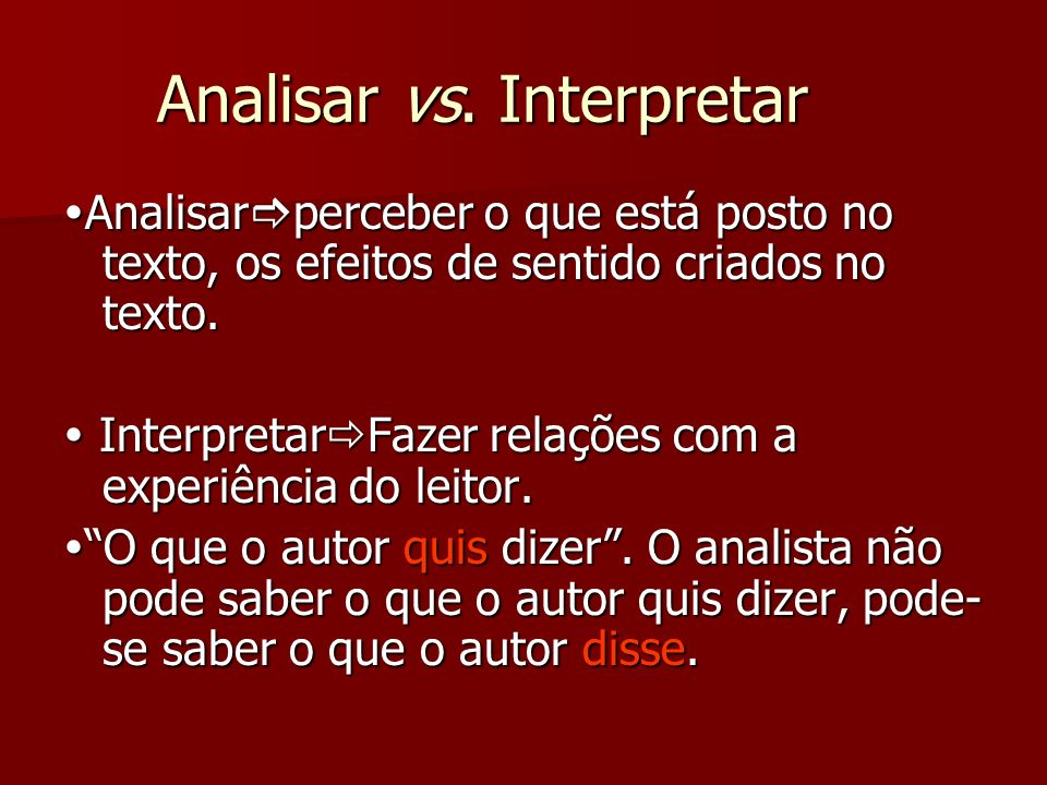 Analisar vs. Interpretar