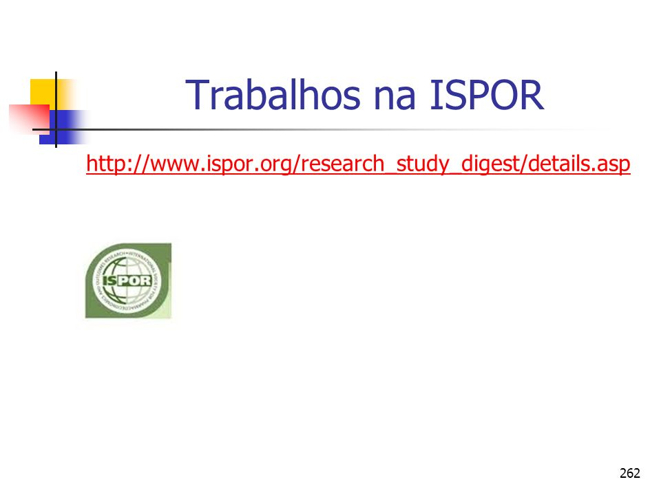 Trabalhos na ISPOR http://www.ispor.org/research_study_digest/details.asp
