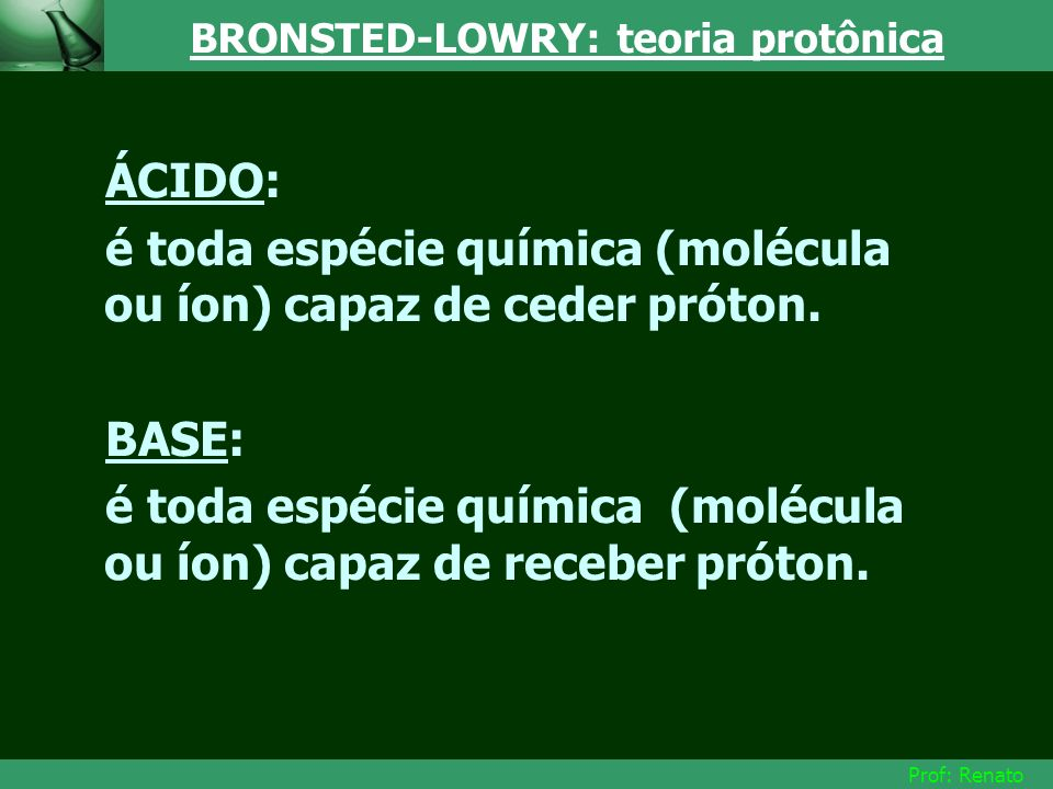 BRONSTED-LOWRY: teoria protônica