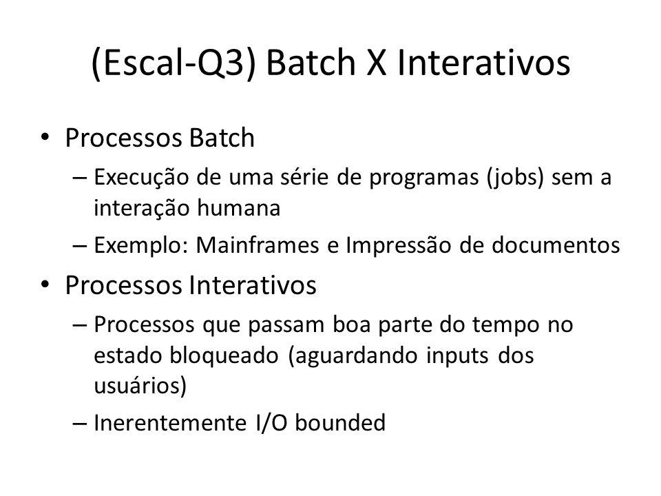(Escal-Q3) Batch X Interativos