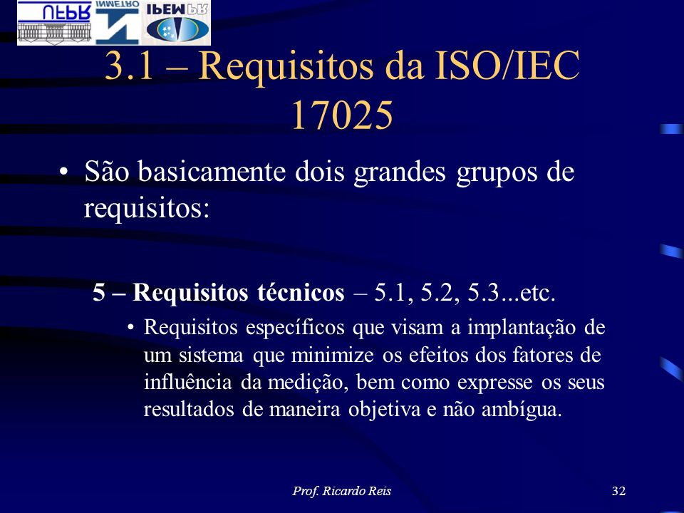 3.1 – Requisitos da ISO/IEC 17025