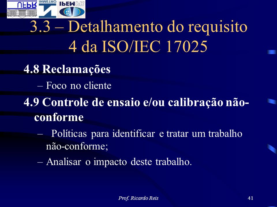 3.3 – Detalhamento do requisito 4 da ISO/IEC 17025