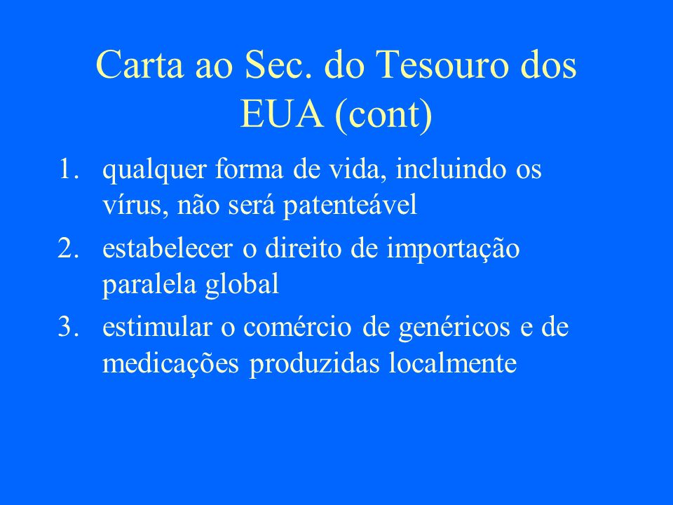 Carta ao Sec. do Tesouro dos EUA (cont)