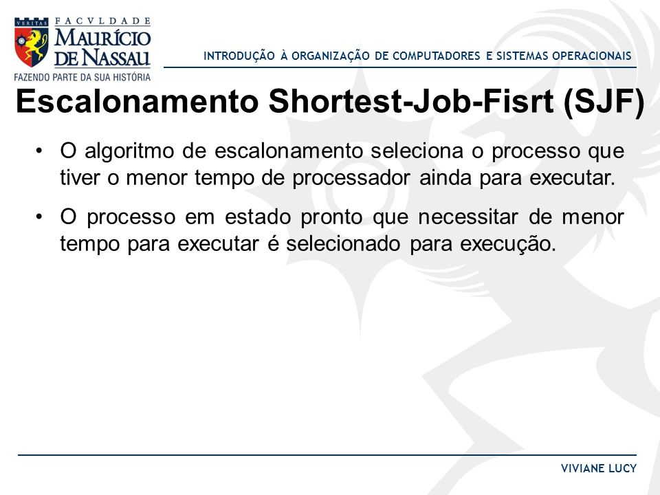 Escalonamento Shortest-Job-Fisrt (SJF)