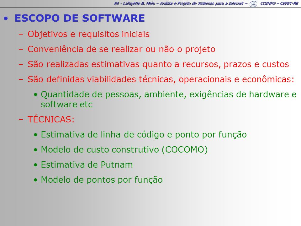 ESCOPO DE SOFTWARE Objetivos e requisitos iniciais
