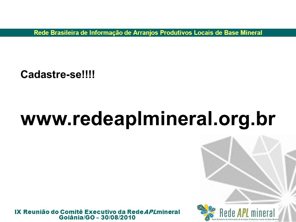 Cadastre-se!!!! www.redeaplmineral.org.br