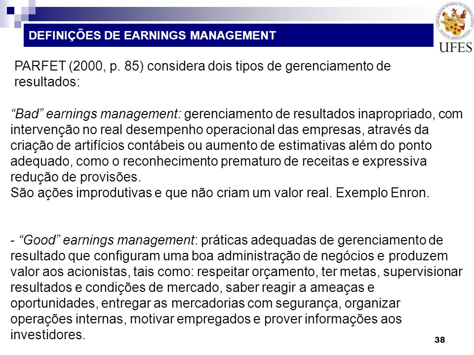 DEFINIÇÕES DE EARNINGS MANAGEMENT