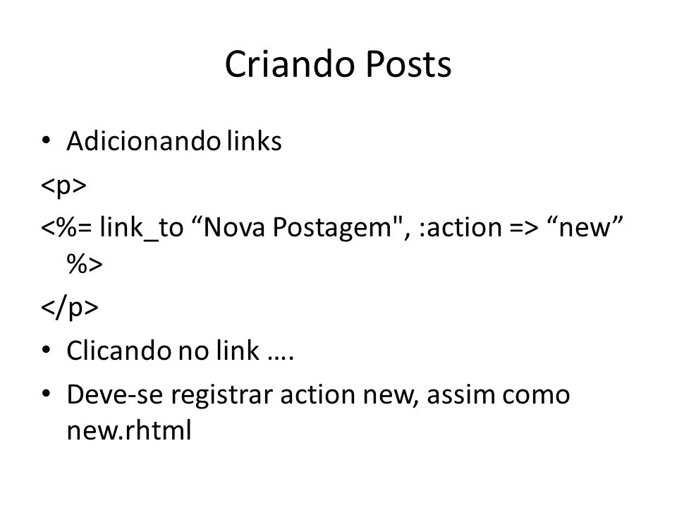 Criando Posts Adicionando links <p>