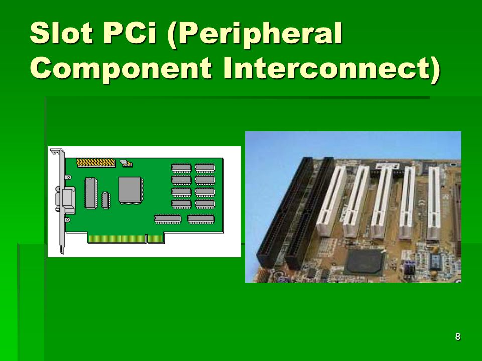 Slot PCi (Peripheral Component Interconnect)