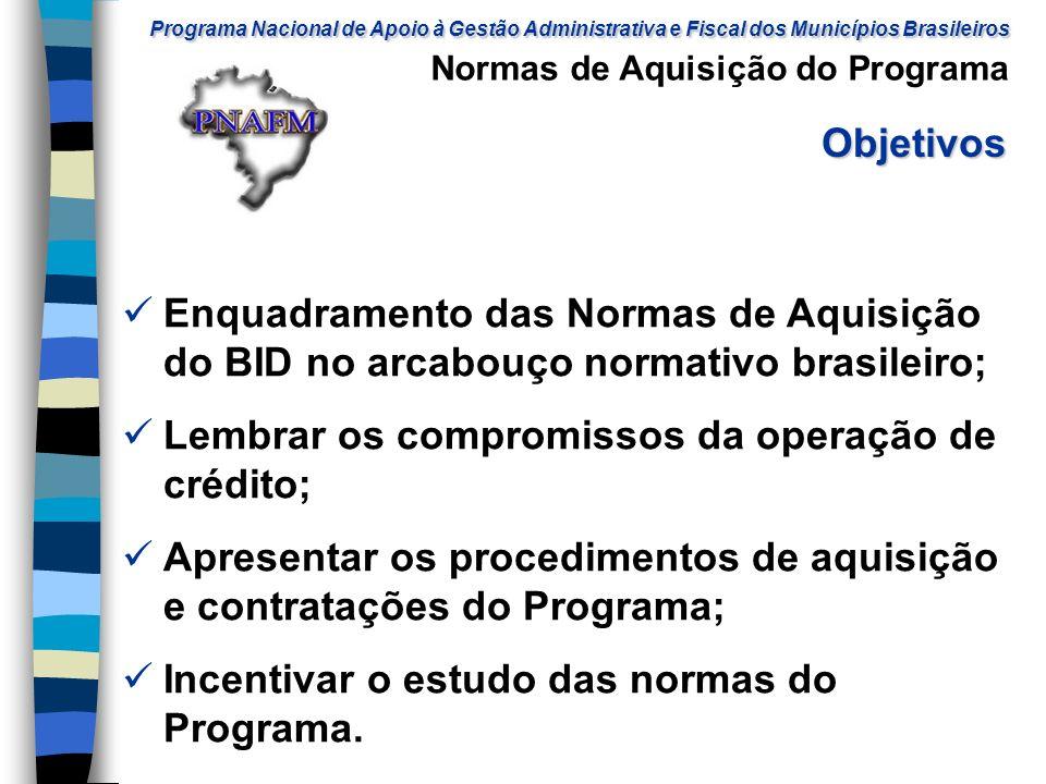 e8a90ca06b520 Normas de Aquisição do Programa Brasília (DF), Dezembro de 2006. 2 Lembrar  ...
