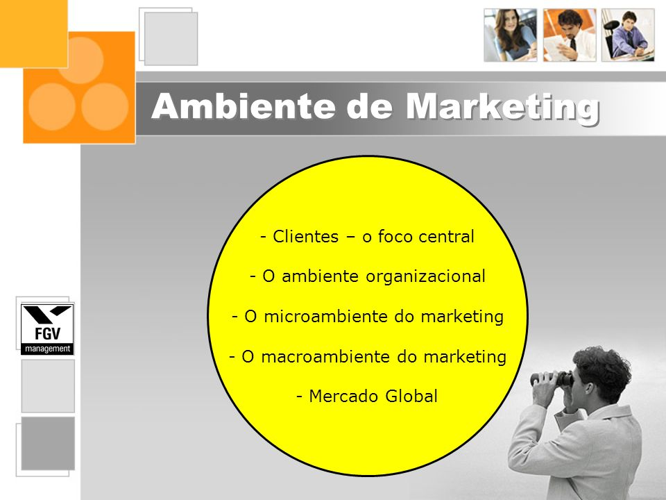 Ambiente de Marketing Clientes – o foco central