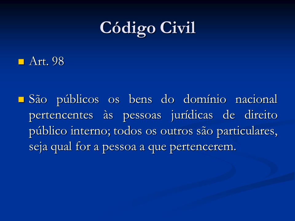 Código Civil Art. 98.