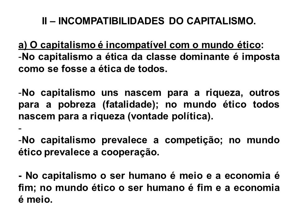 II – INCOMPATIBILIDADES DO CAPITALISMO.