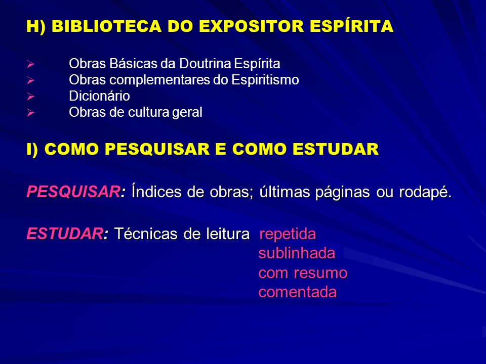 H) BIBLIOTECA DO EXPOSITOR ESPÍRITA