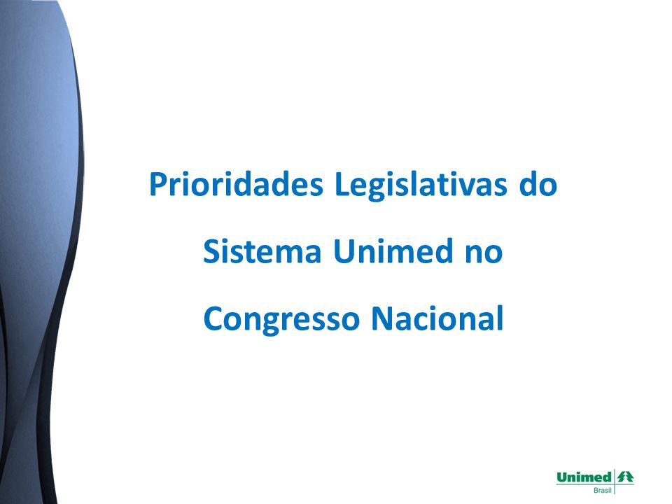 Prioridades Legislativas do Sistema Unimed no