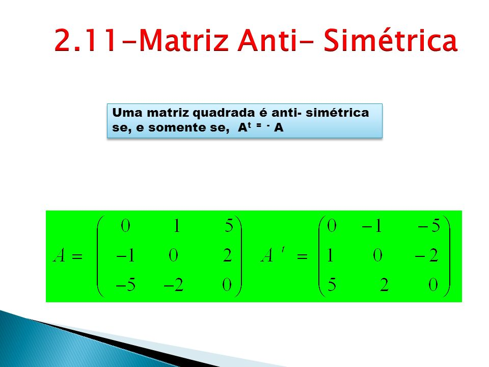 2.11-Matriz Anti- Simétrica