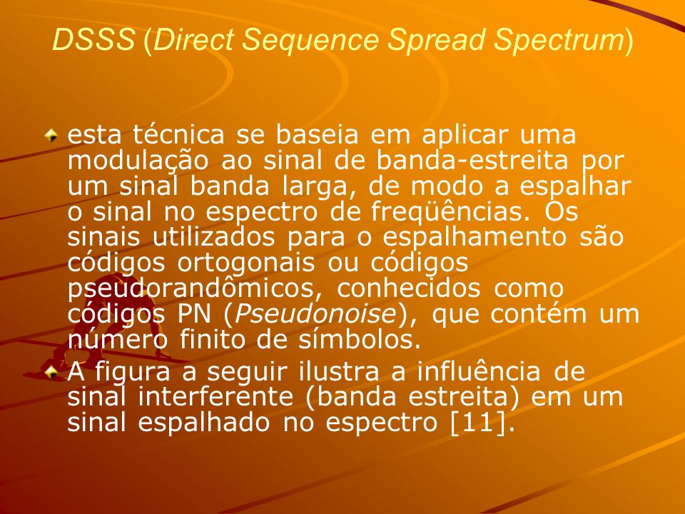 DSSS (Direct Sequence Spread Spectrum)