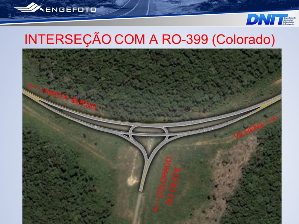INTERSEÇÃO COM A RO-399 (Colorado)