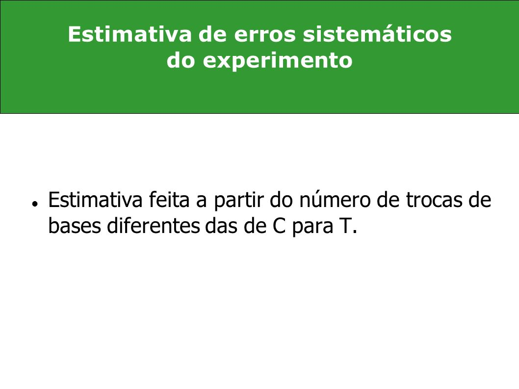 Estimativa de erros sistemáticos do experimento