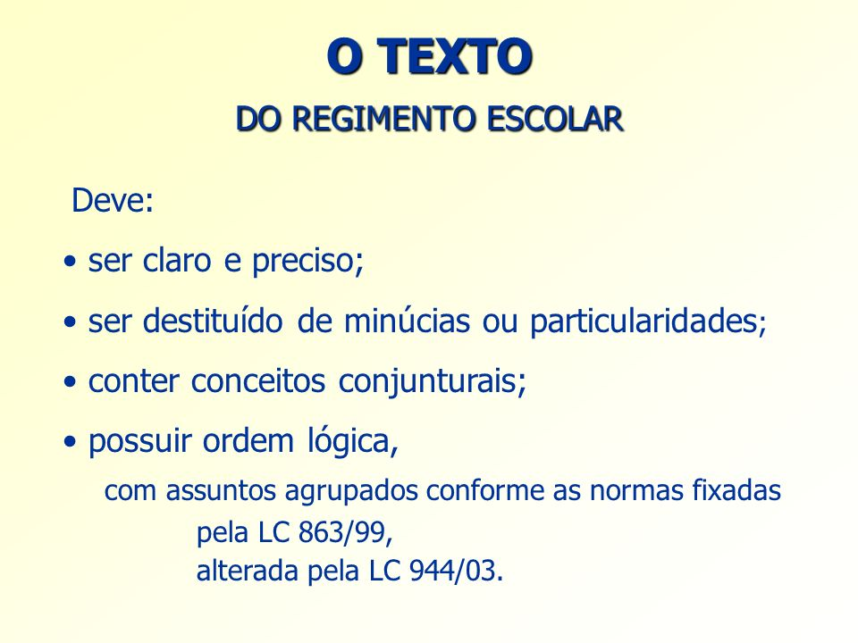 O TEXTO DO REGIMENTO ESCOLAR