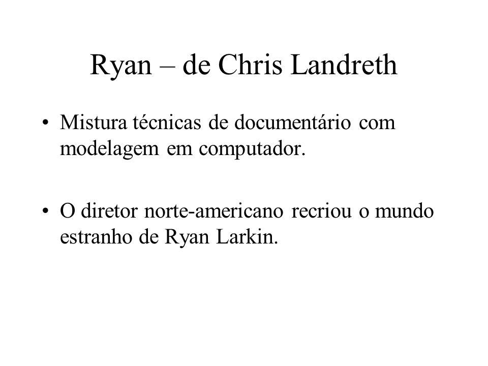 Ryan – de Chris Landreth