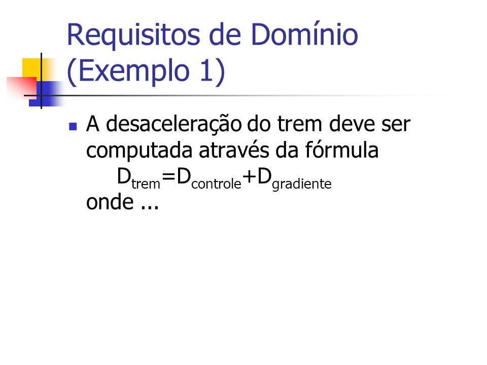 Requisitos de Domínio (Exemplo 1)