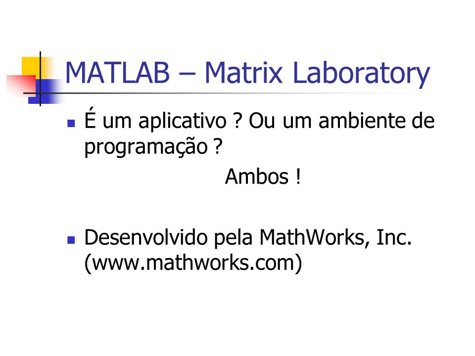 MATLAB – Matrix Laboratory