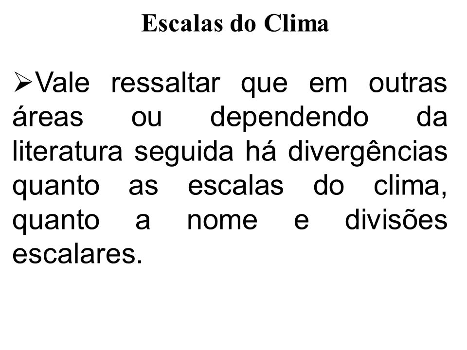 Escalas do Clima