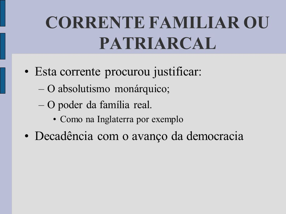 CORRENTE FAMILIAR OU PATRIARCAL
