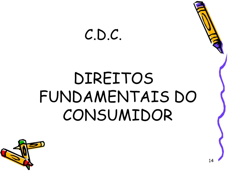DIREITOS FUNDAMENTAIS DO CONSUMIDOR