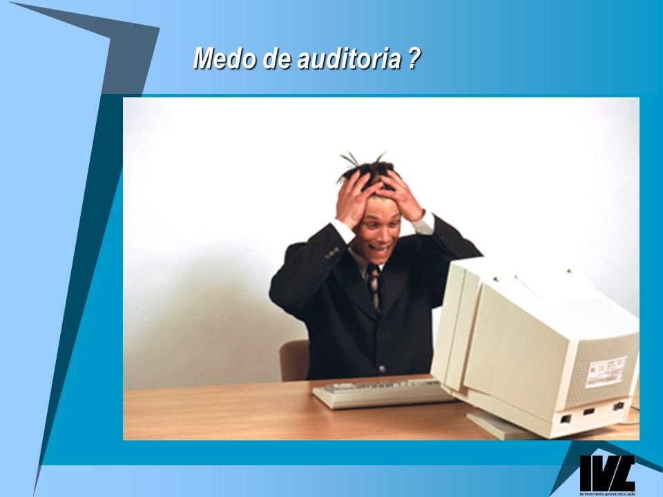 Medo de auditoria