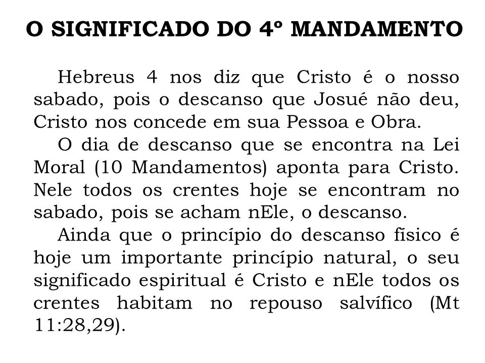 O SIGNIFICADO DO 4º MANDAMENTO