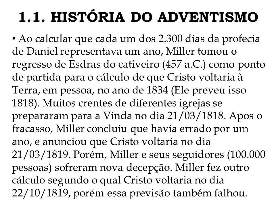 1.1. HISTÓRIA DO ADVENTISMO