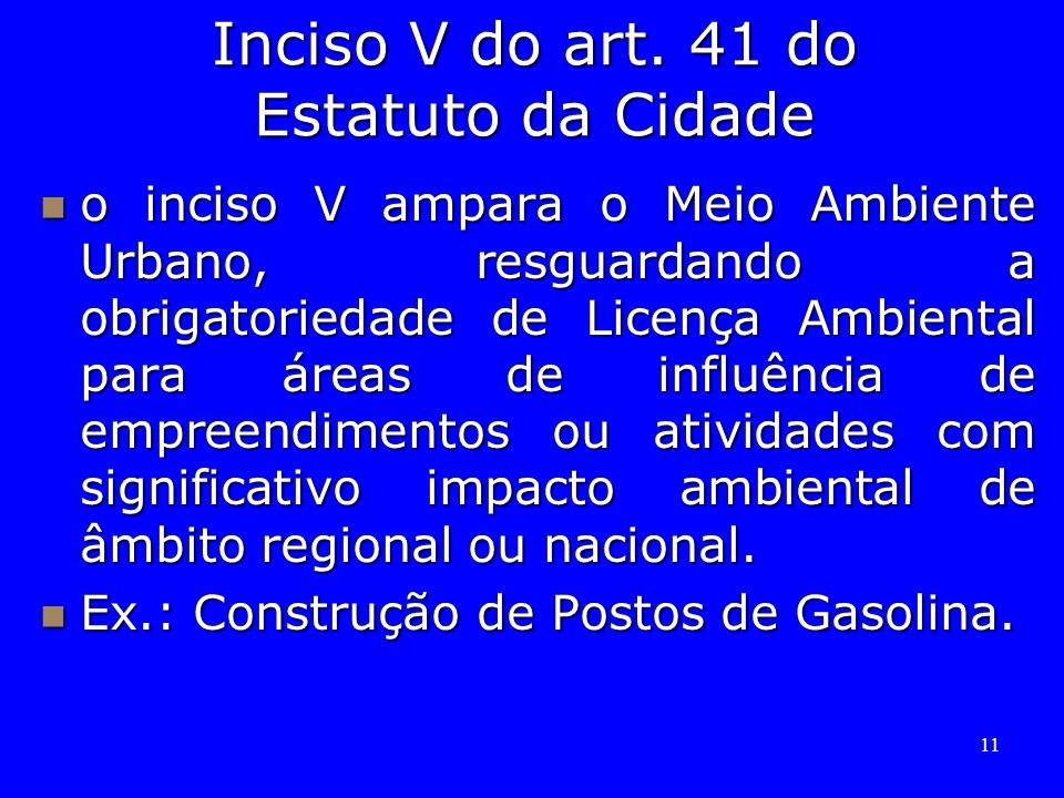 Inciso V do art. 41 do Estatuto da Cidade