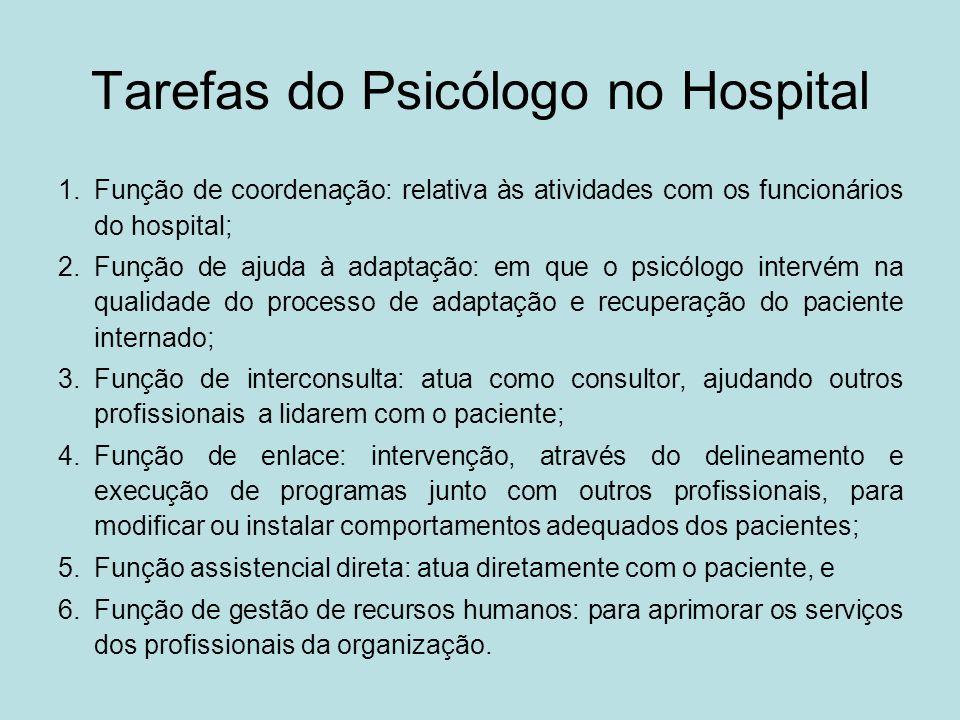 Tarefas do Psicólogo no Hospital