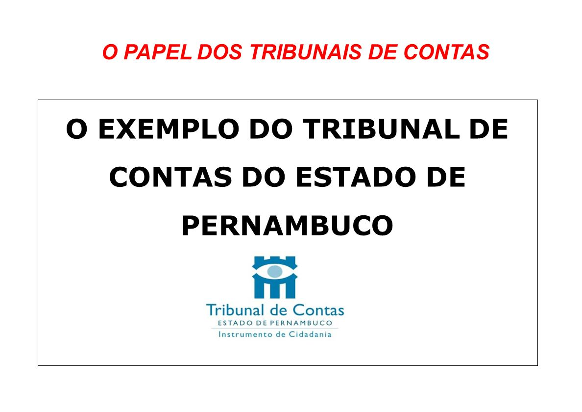 O EXEMPLO DO TRIBUNAL DE CONTAS DO ESTADO DE PERNAMBUCO