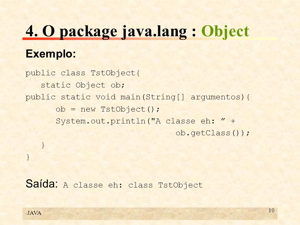 4. O package java.lang : Object