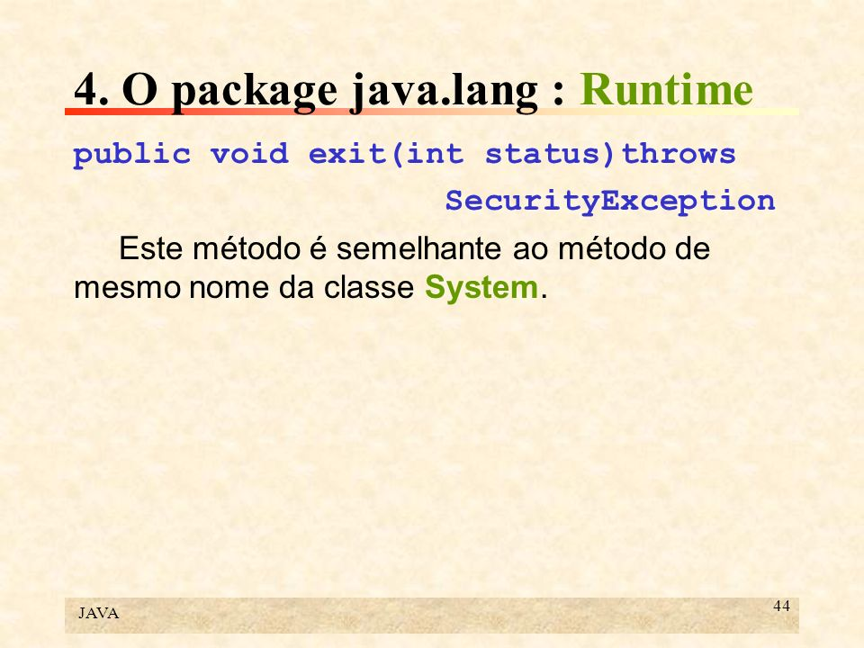 4. O package java.lang : Runtime