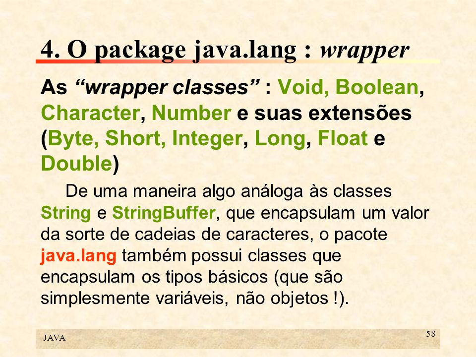 4. O package java.lang : wrapper