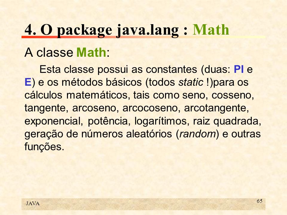 4. O package java.lang : Math