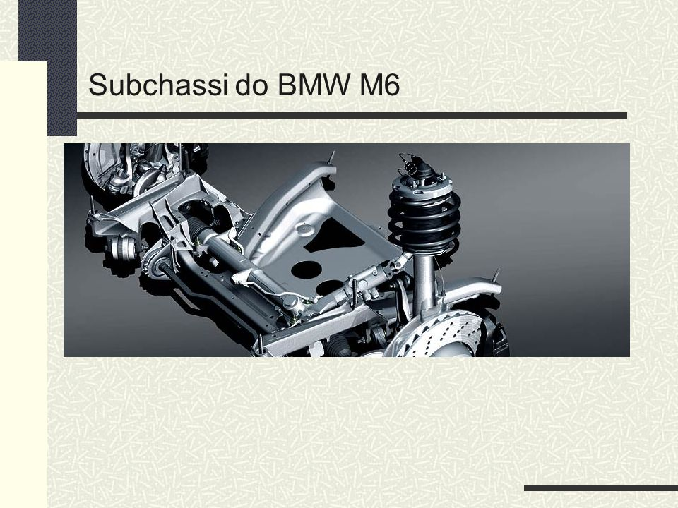 Subchassi do BMW M6