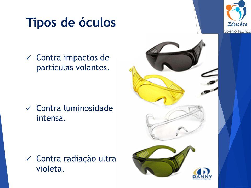 21 Tipos de óculos Contra impactos de partículas volantes. Contra  luminosidade intensa. Contra radiação ultra- violeta. 107641c79d