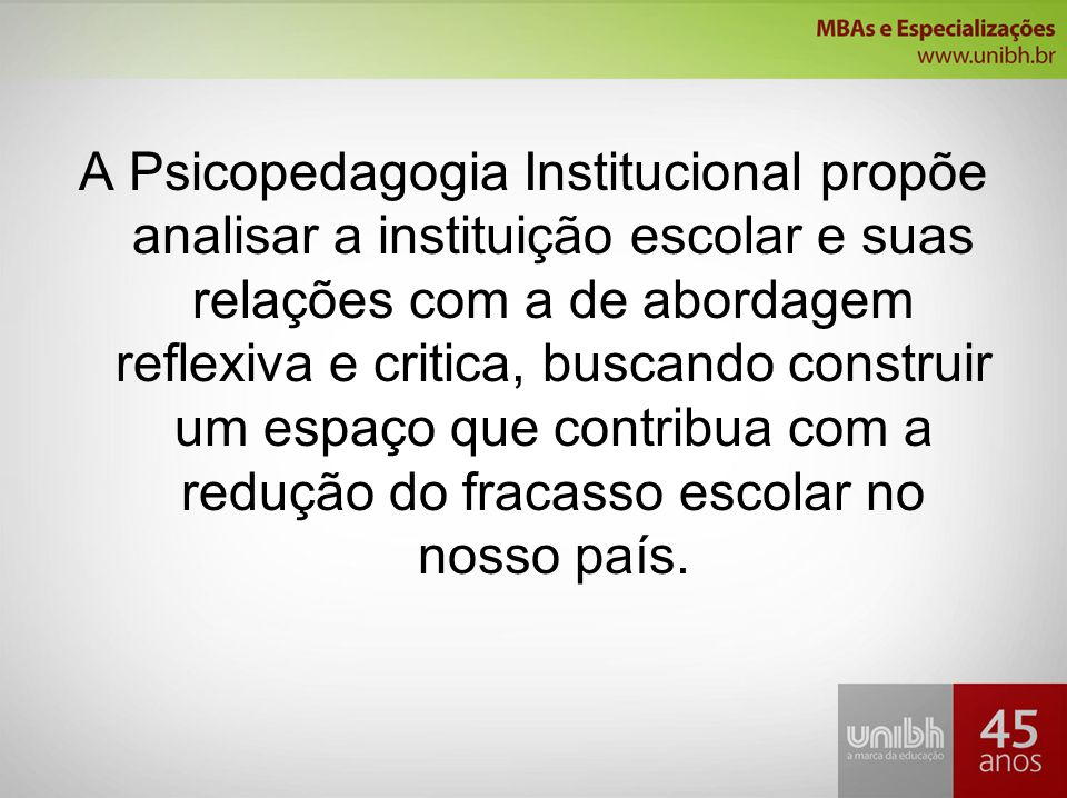 Psicopedagogia Institucional Ppt Video Online Carregar