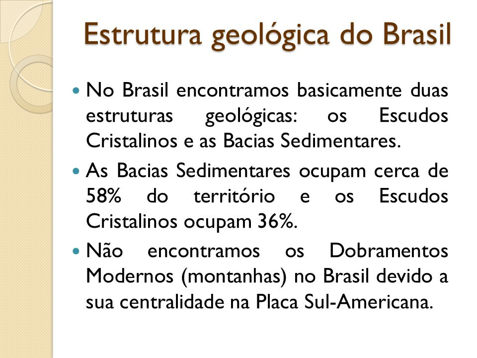 Unidade 01 Capítulo 1 Estrutura Geológica Do Brasil Ppt