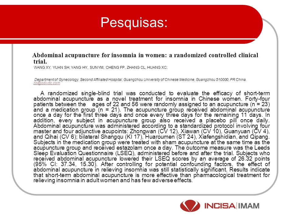 Pesquisas: Abdominal acupuncture for insomnia in women: a randomized controlled clinical trial.
