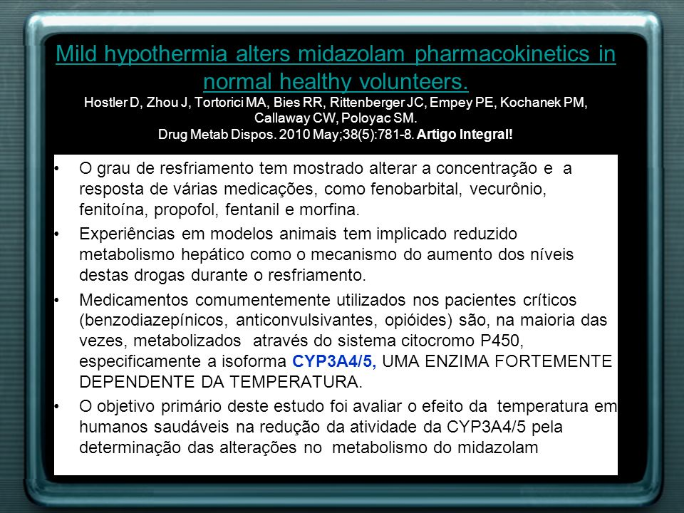 Mild hypothermia alters midazolam pharmacokinetics in